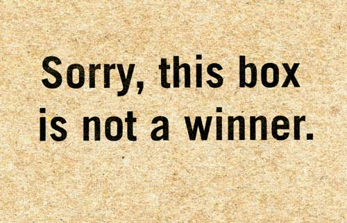 this box is not a winner